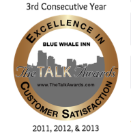 BLUE WHALE INN awarded the 2011, 2012, & 2013 Talk of the Town Excellence in Customer Service.